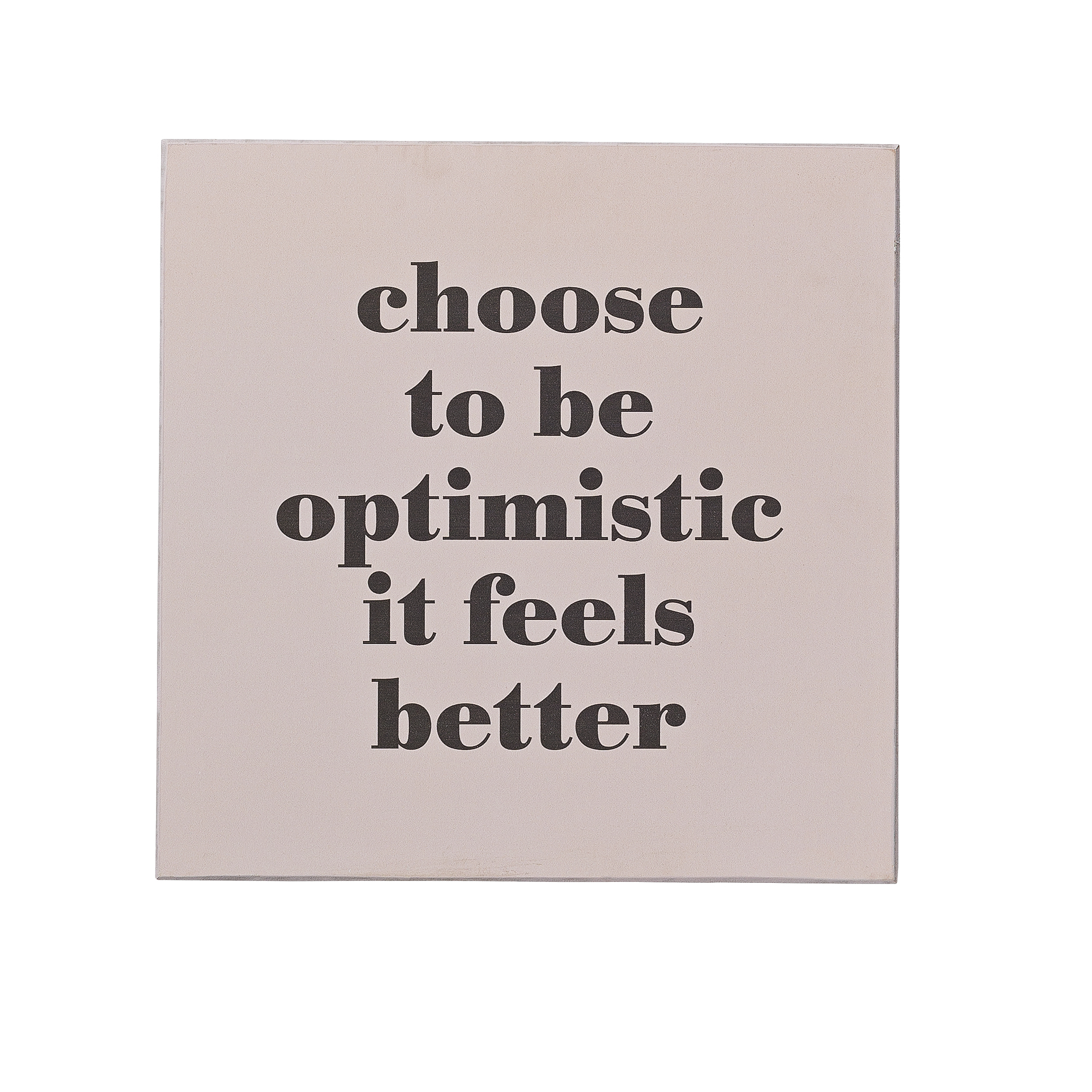Mesaj motivational  Optimistic  Rose MDF