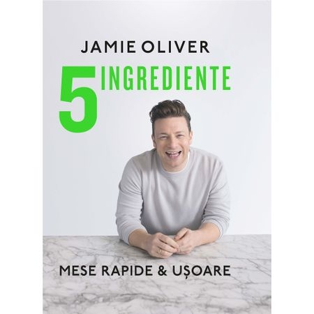 Carte 5 Ingrediente – Jamie Oliver
