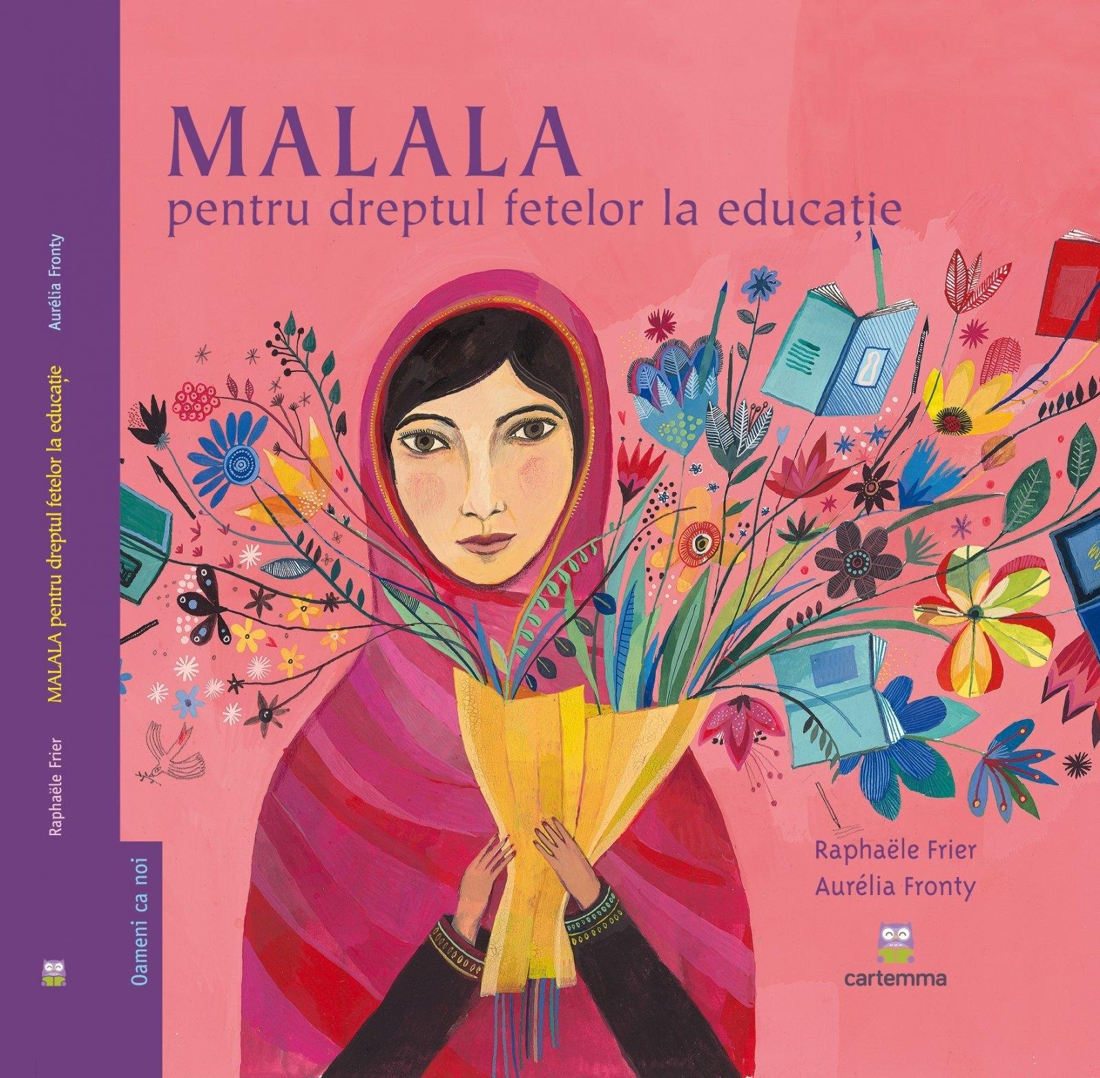 Carte Malala pentru dreptul fetelor la educatie - Raphaele Frier somproduct.ro