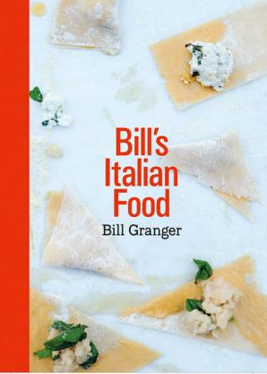Carte Bill`s Italian Food - Bill Granger , Editie in limba engleza