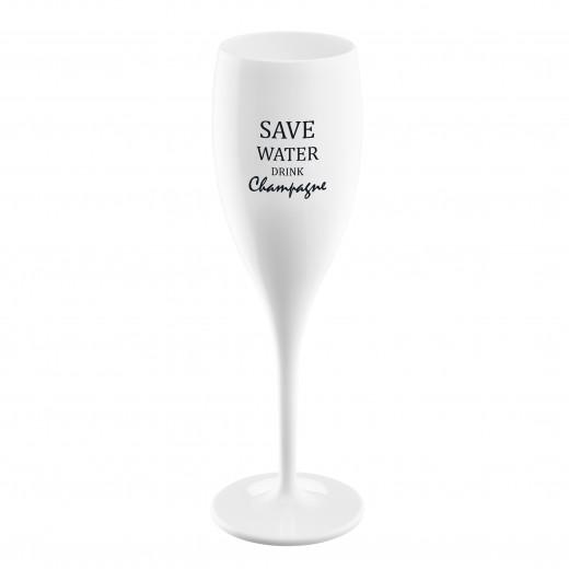 Pahar pentru sampanie Unbreakable Superglas Alb, Save water drink Champagne, 100 ml