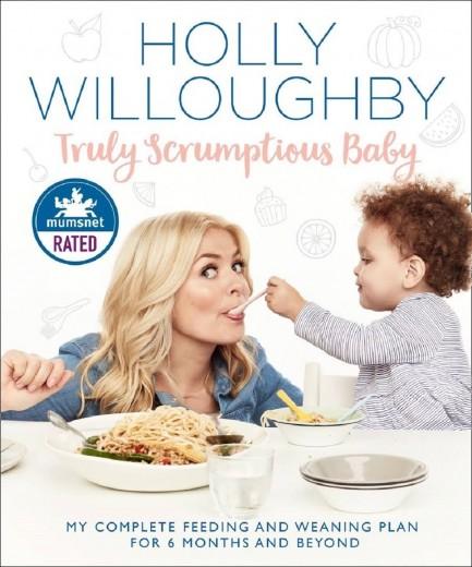 Carte Truly Scrumptious Baby - Holly Willoughby , Editie in limba engleza