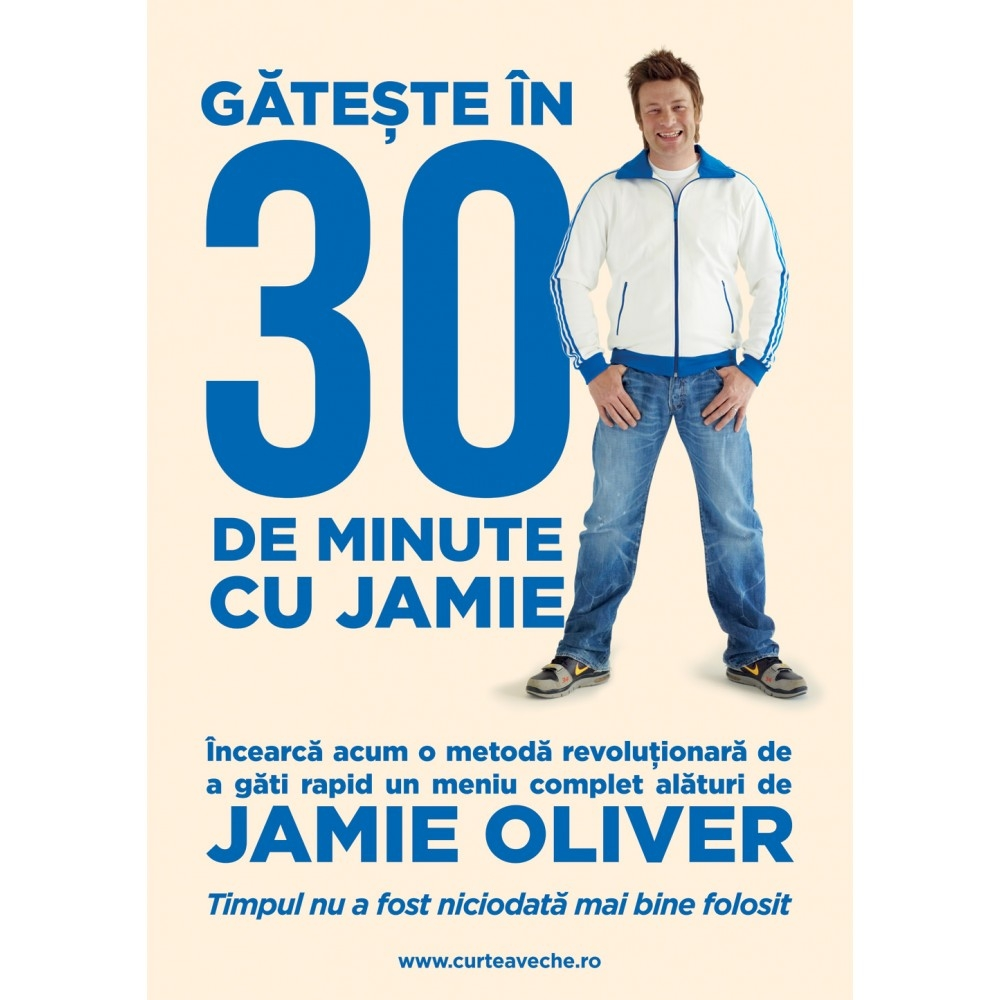 Carte Gateste in 30 de minute cu Jamie - Jamie Oliver