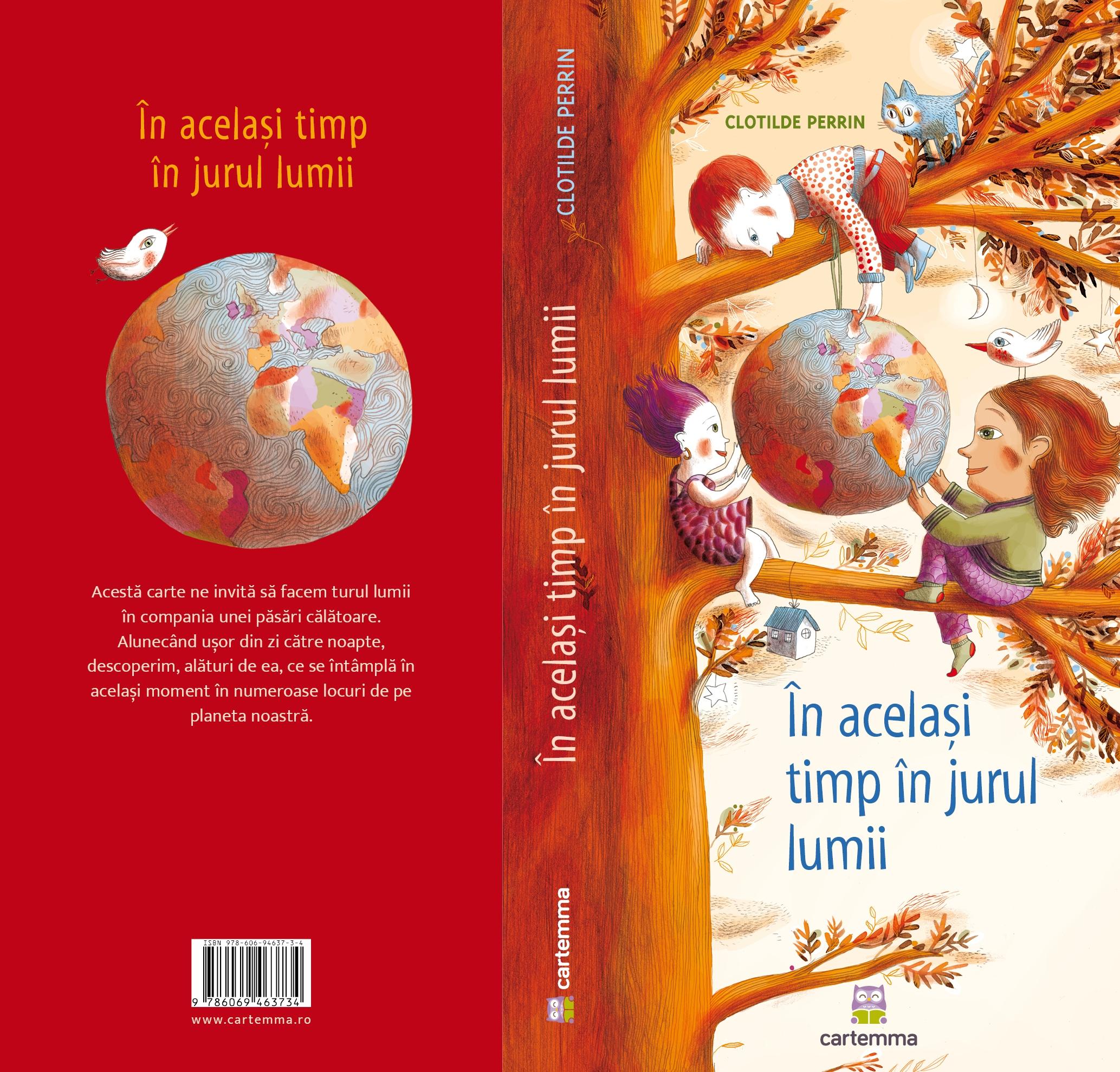 Carte In acelasi timp in jurul lumii - Clotilde Perrin imagine