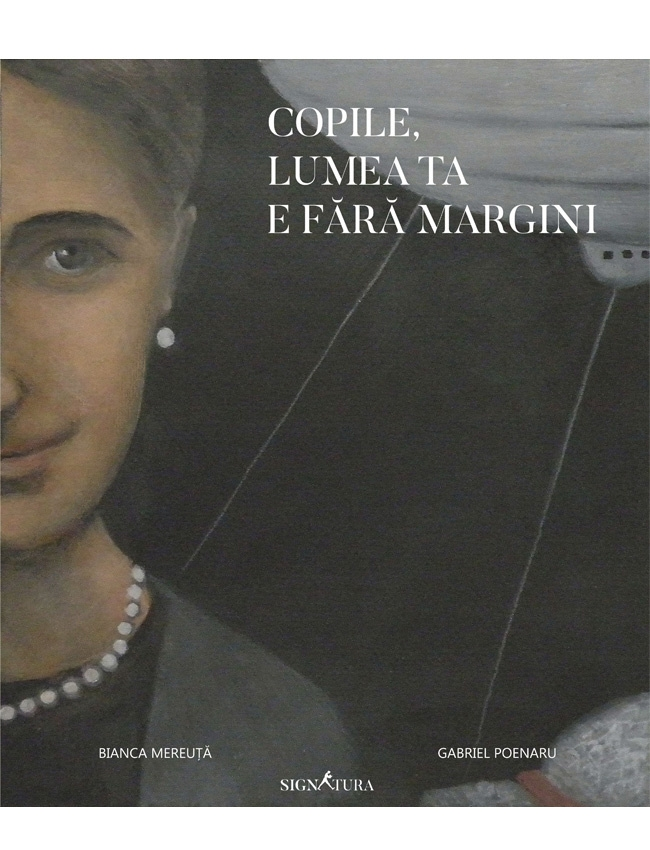 Carte Copile, lumea ta e fara margini- Bianca Mereuta imagine