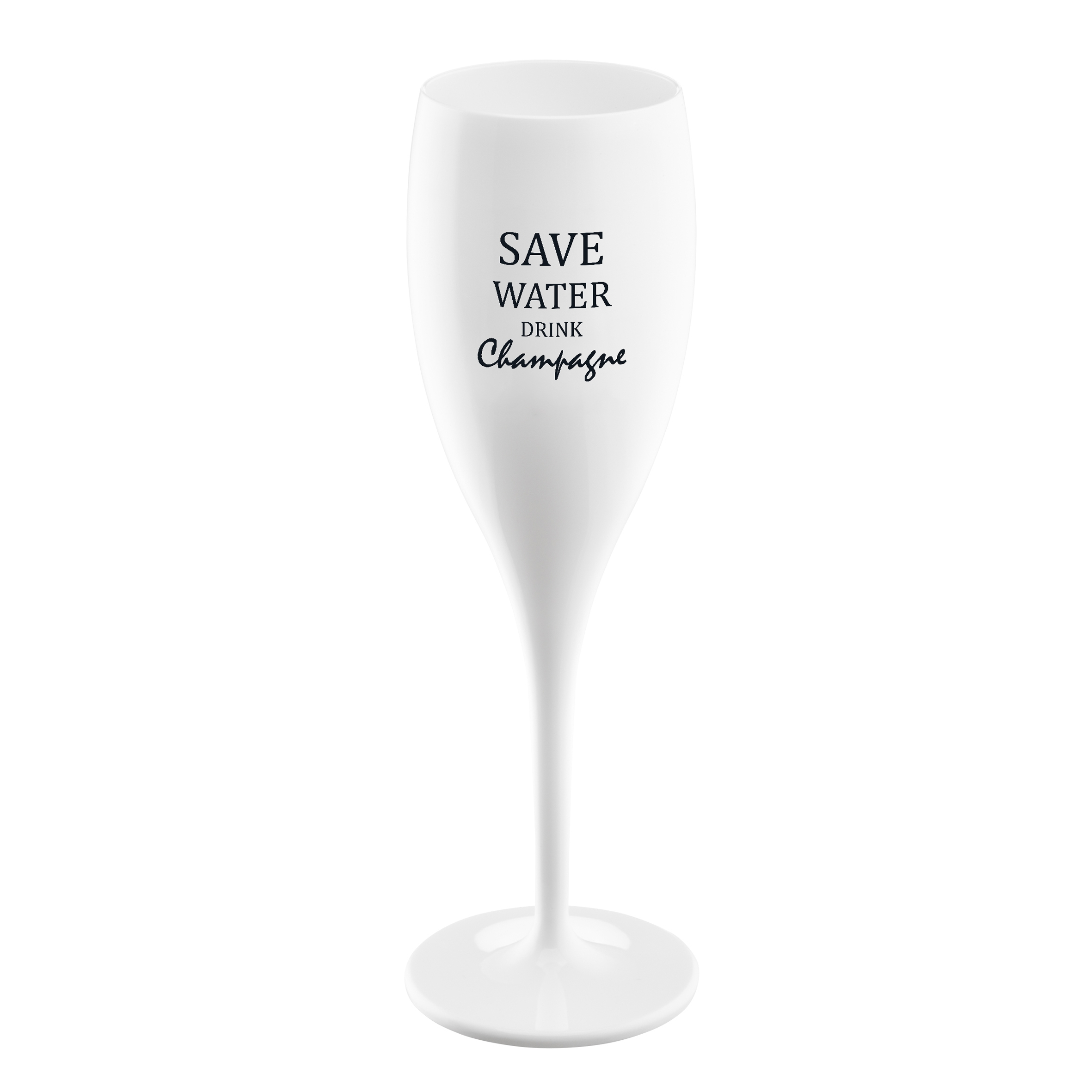 Pahar pentru sampanie Unbreakable Superglas Alb, Save water drink Champagne, 100 ml somproduct.ro