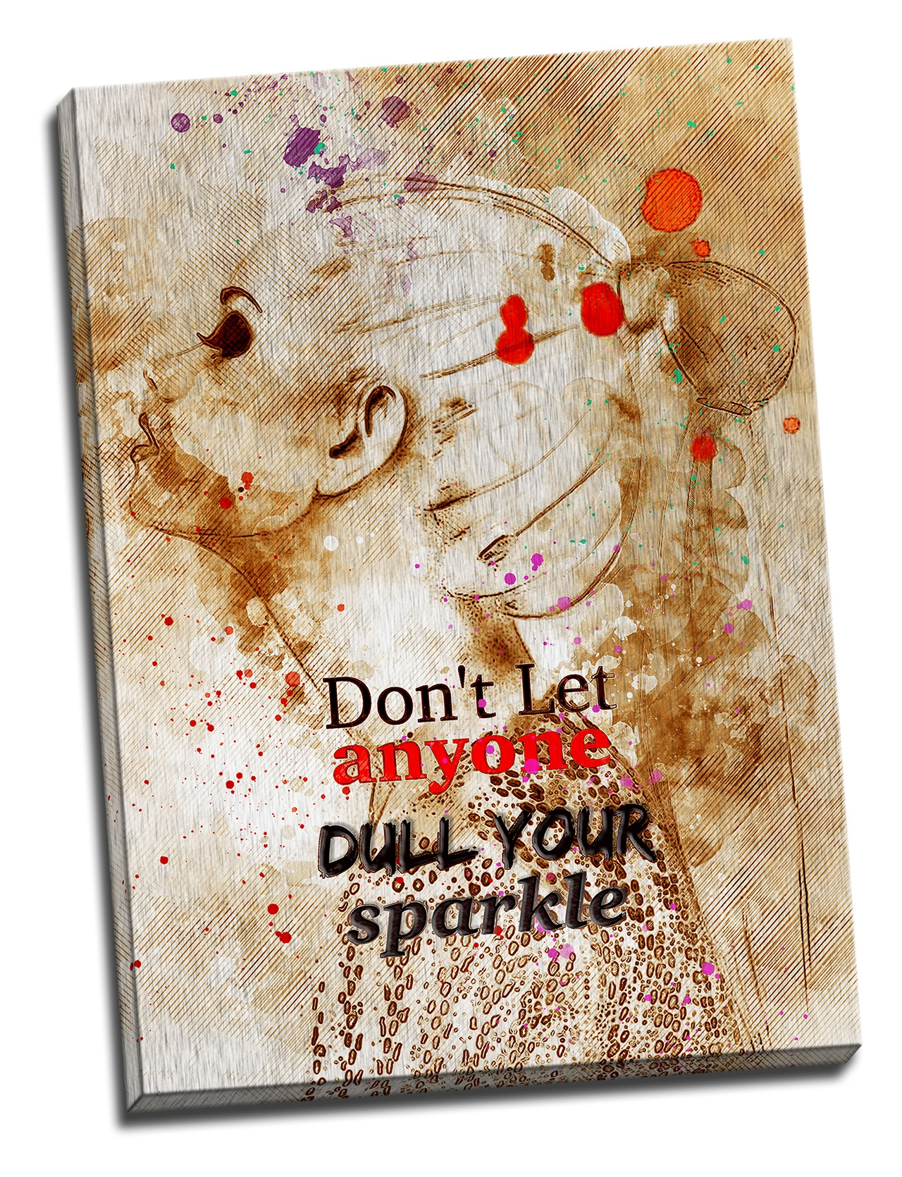 Tablou din aluminiu striat Don't Let Anyone Dull Your Sparkle